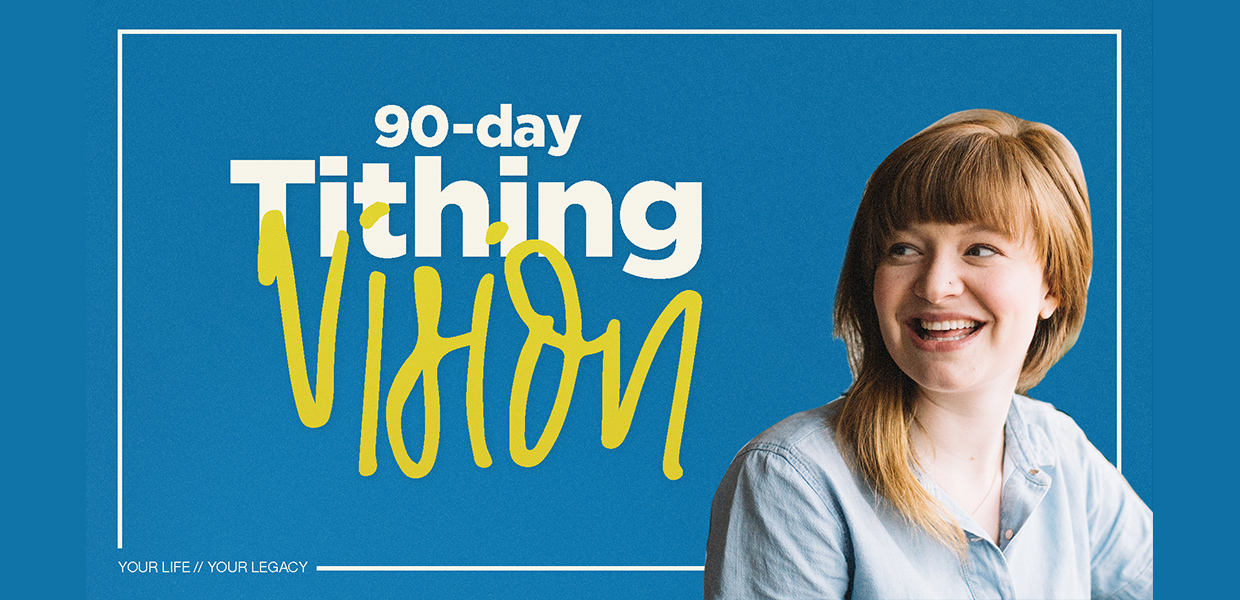 90 Tithing Vision header graphic